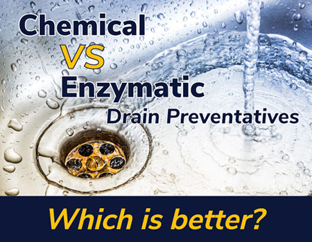 Cleaning with Enzyme or Chemical